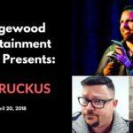 Bridgewood Entertainment Series Presents: The Ruckus!